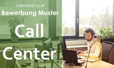Bewerbung Muster Call Center